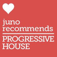 Juno Recommends Progressive House: Progressive House Recommendations September 2017