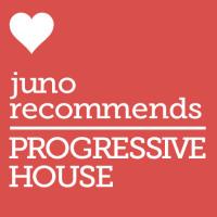 Juno Recommends Progressive House