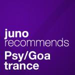 Juno Recommends Psy/Goa Trance
