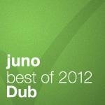 Juno Recommends Dub