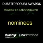 DUBSTEP FORUM AWARDS