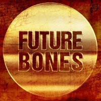 Future Bones: January 2018