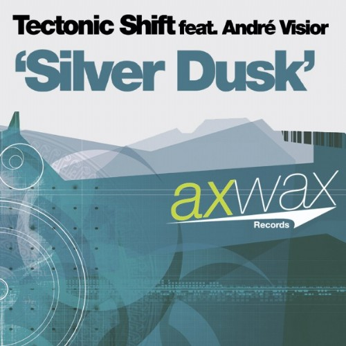 TECTONIC SHIFT feat ANDRE VISIOR - Silver Dusk