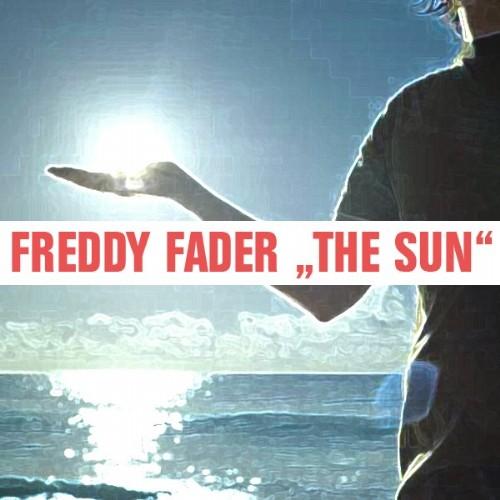 FADER, Freddy - The Sun