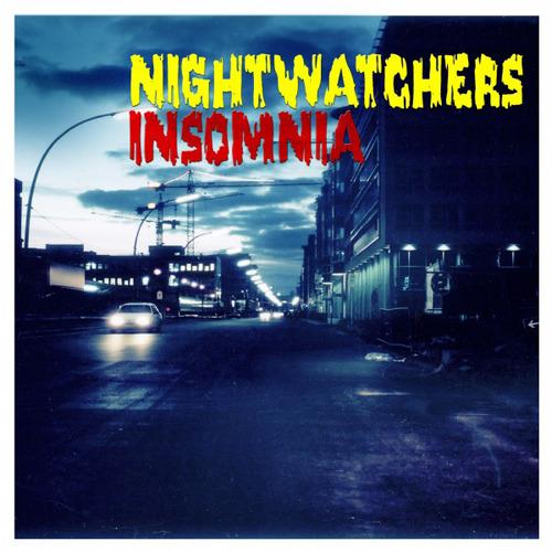 NIGHTWATCHERS - Insomnia