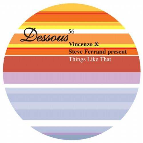 VINCENZO/STEVE FERRAND - Things Like That