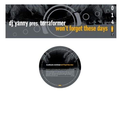 DJ YANNY presents TERRAFORMER - Won't Forget These Days