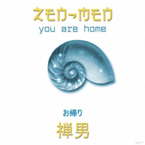 ZEN MEN - You Are Home