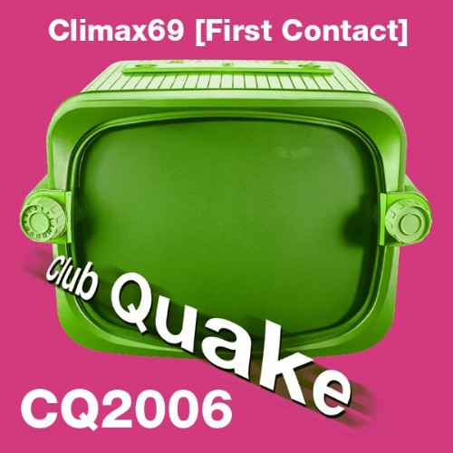 CLIMAX 69 - First Contact