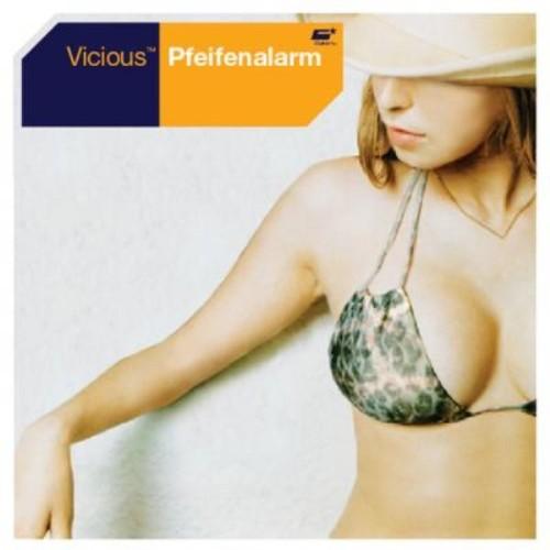 VICIOUS - Pfeifenalarm
