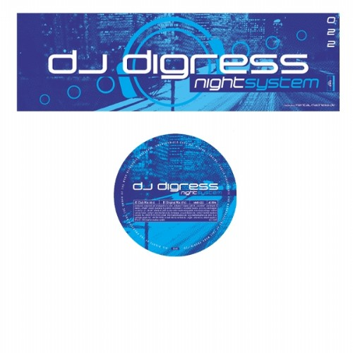 DJ DIGRESS - Night System