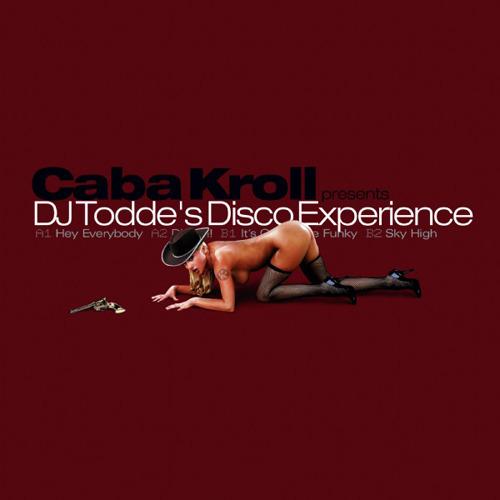 KROLL, Caba - DJ Todde's Disco Experience