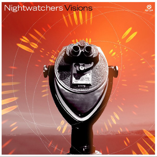 NIGHTWATCHERS - Visions