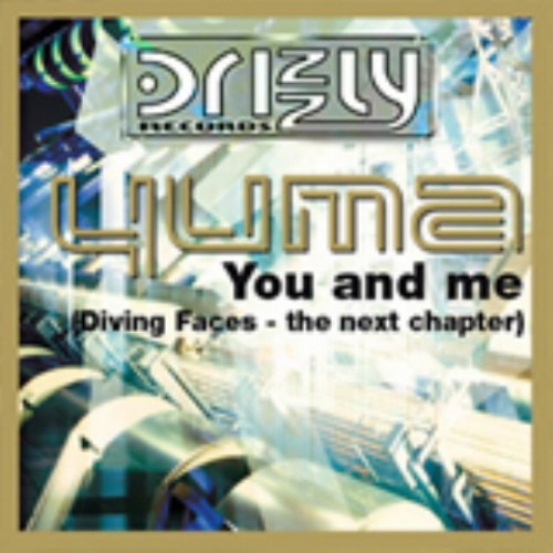 YUMA - You & Me (Diving Faces: The Next Chapter)