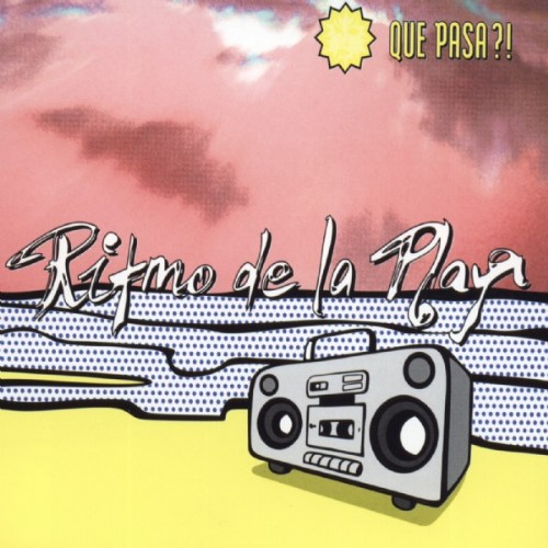 QUE PASA - Ritmo De La Playa