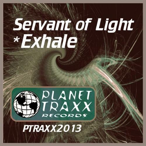 SERVANT OF LIGHT - Exhale