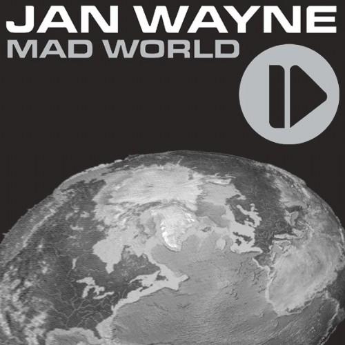WAYNE, Jan - Mad World