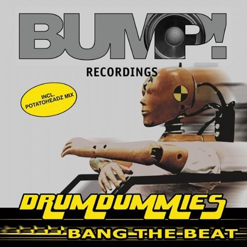 DRUMDUMMIES - Bang The Beat