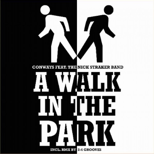 CONWAYS feat THE NICK STRAKER BAND - A Walk In The Park 2005