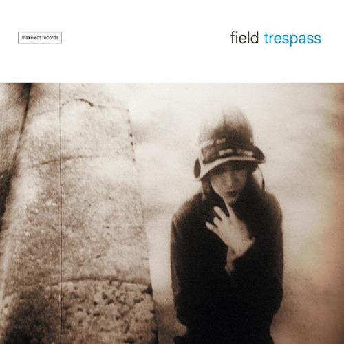 FIELD - Trespass