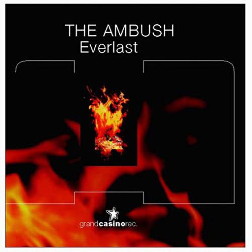 AMBUSH, The - Everlast