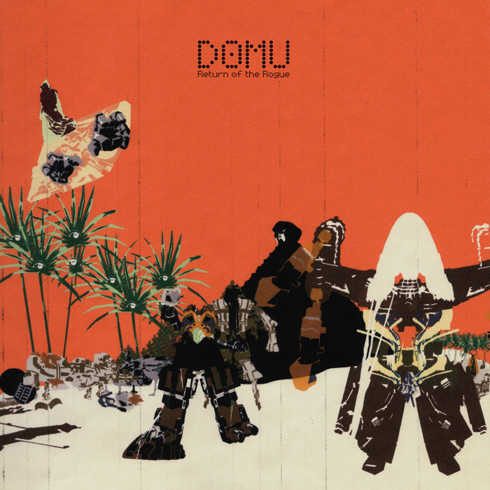DOMU - Return Of The Rogue