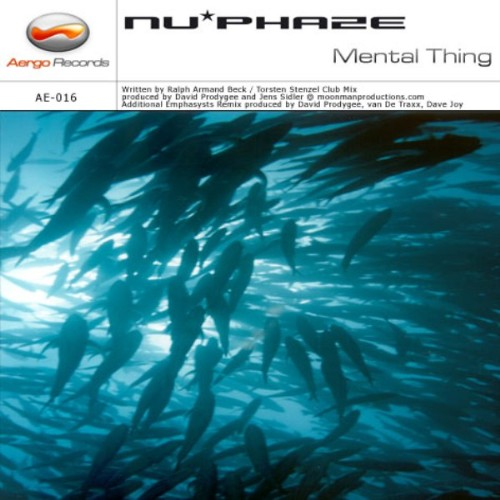 NUPHAZE - Mental Thing
