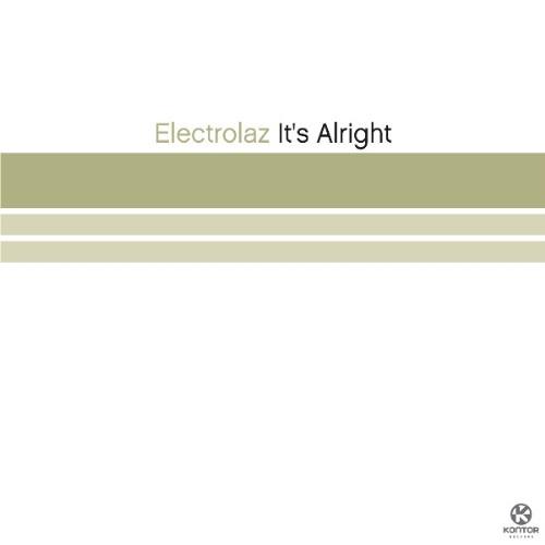 ELECTROLAZ - It's Alright