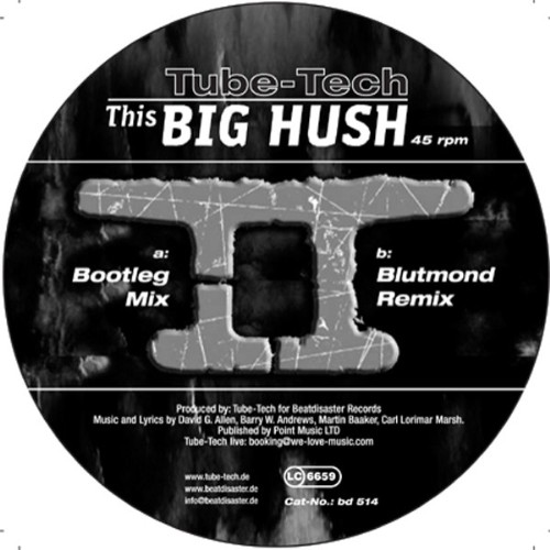 TUBE TECH - This Big Hush