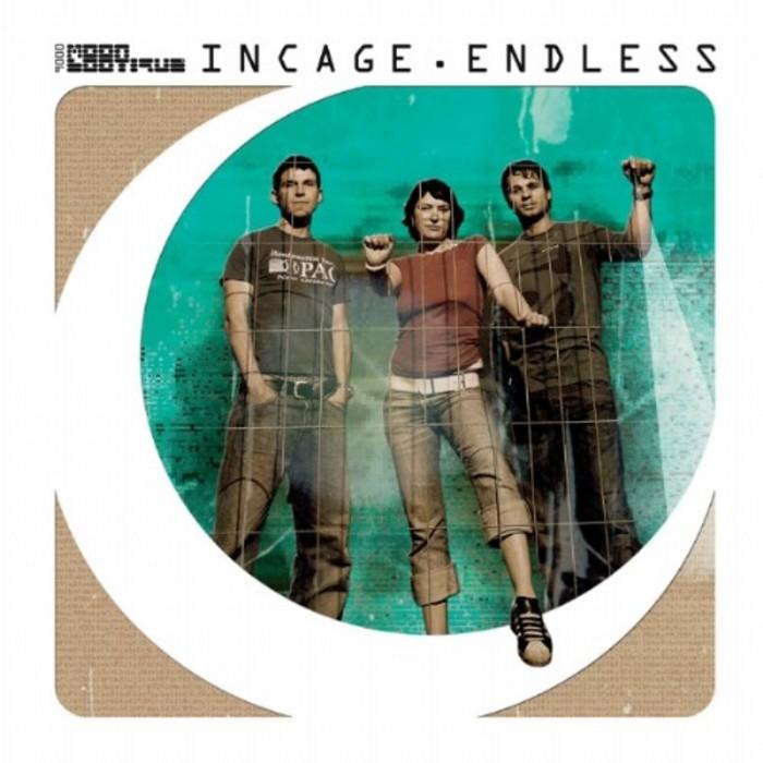 INCAGE - Endless