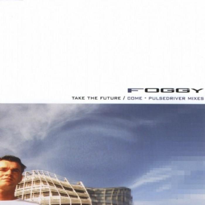 FOGGY - Take The Future