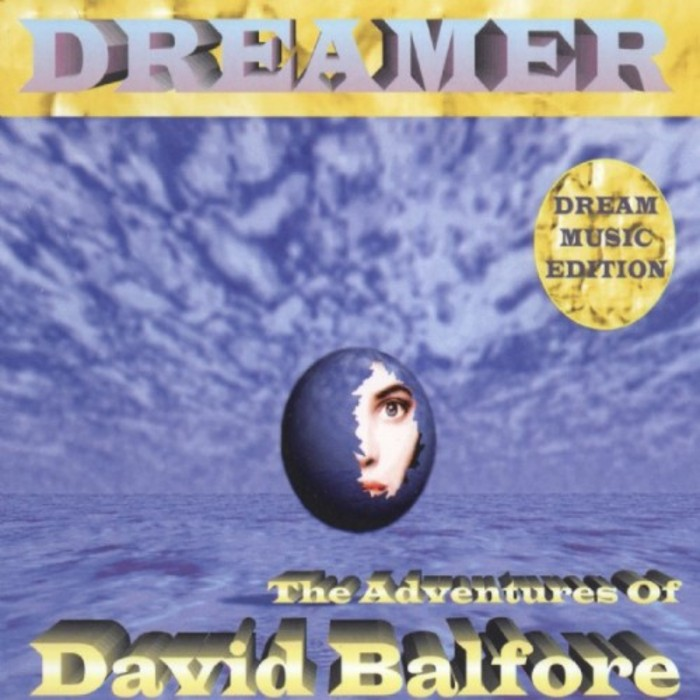 DREAMER - The Adventures Of David Balfore
