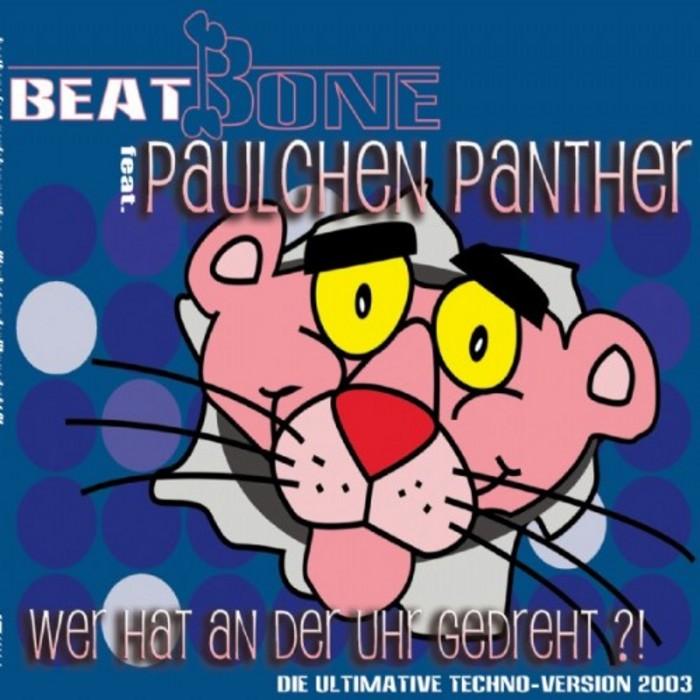 BEATBONE feat PAULCHEN PANTHER - Wer Hat An Der Uhr Gedreht?
