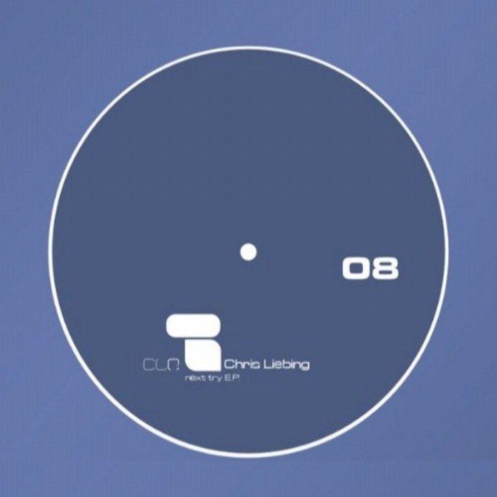 LIEBING, Chris/ANDRE WALTER - CLR 08 Next Try EP