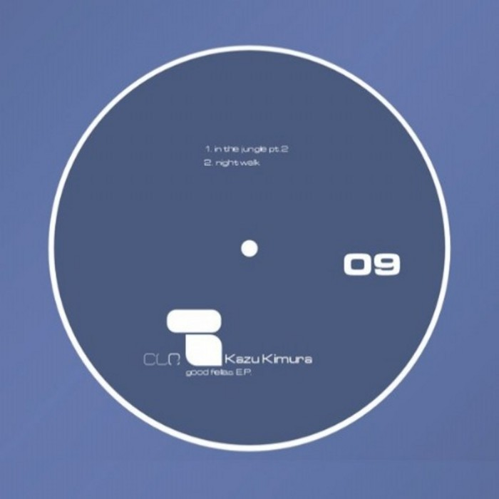 KIMURA, Kazu/ALEX BAU/SVEN DEDEK - CLR 09 Godfellas EP