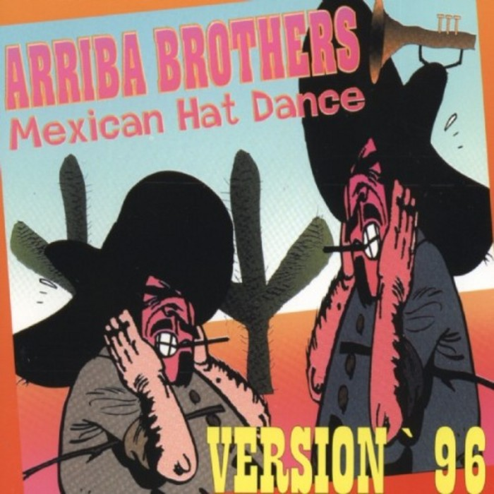 ARRIBA BROTHERS - Mexican Hat Dance