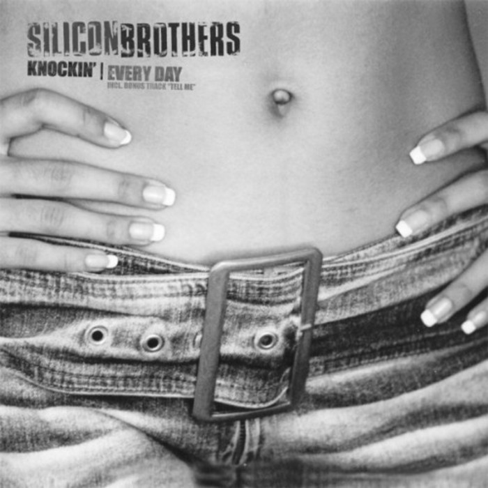 SILICON BROTHERS - Knockin