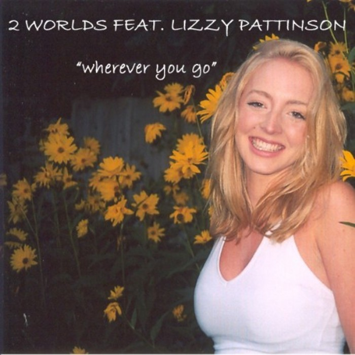 2 WORLDS feat LIZZY PATTINSON - Wherever You Go