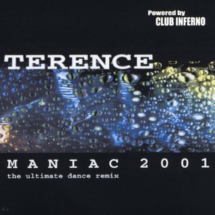 TERENCE - Maniac 2001