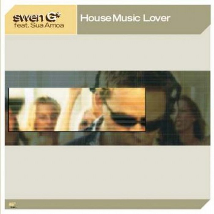 SWEN G feat SUA AMOA - House Music Lover