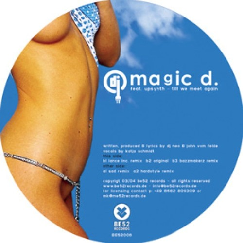MAGIC D feat UPSYNTH - Till We Meet Again