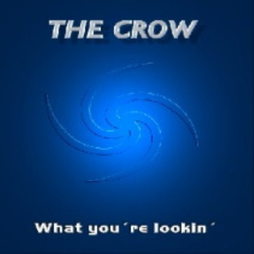 CROW, The - What You're Looking?