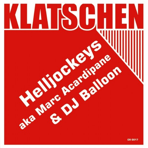 HELLJOCKEYS aka MARC ACARDIPANE & DJ BALLOON - Klatschen