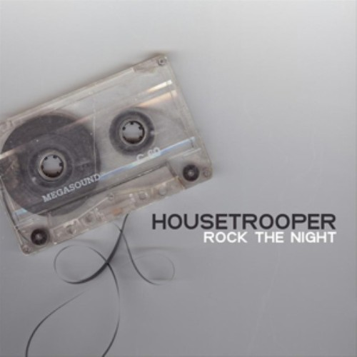 HOUSETROPPER - Rock The Night