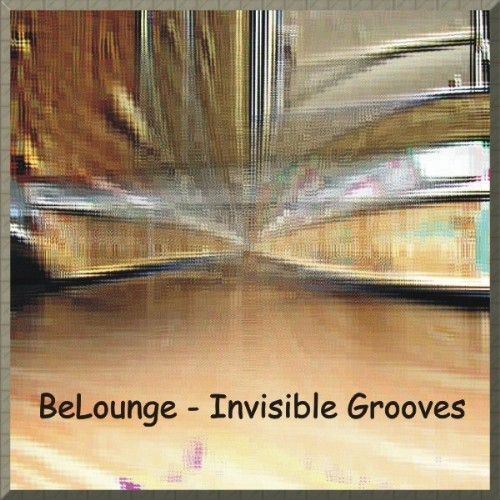 BELOUNGE - Invisible Grooves