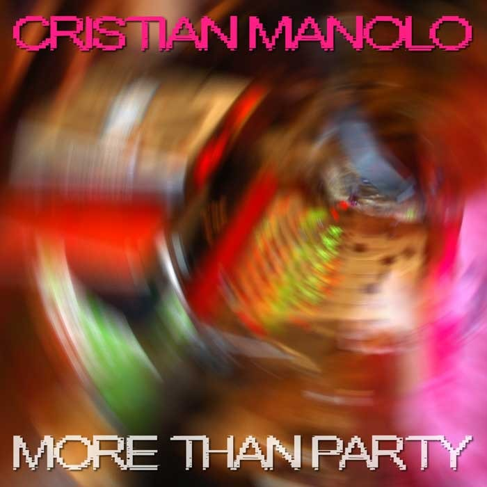 MANOLO, Cristian - More Than Party