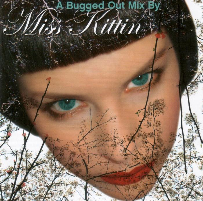 MISS KITTIN/VARIOUS - A Bugged Out Mix by Miss Kittin