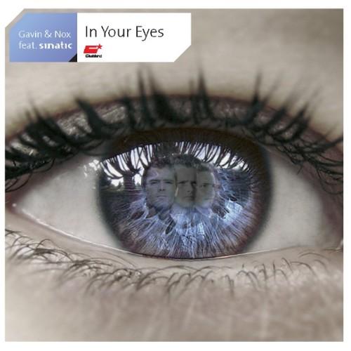 GAVIN & NOX feat SINATIC - In Your Eyes