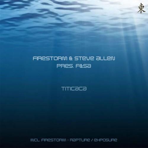 FIRESTORM & STEVE ALLEN present F&SA - Titicaca