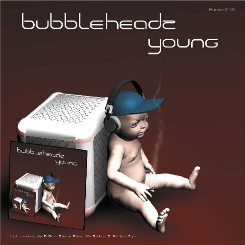 BUBBLEHEAD - Young